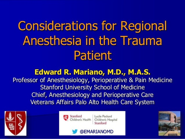 Considerations for Regional Anesthesia in the Trauma Patient