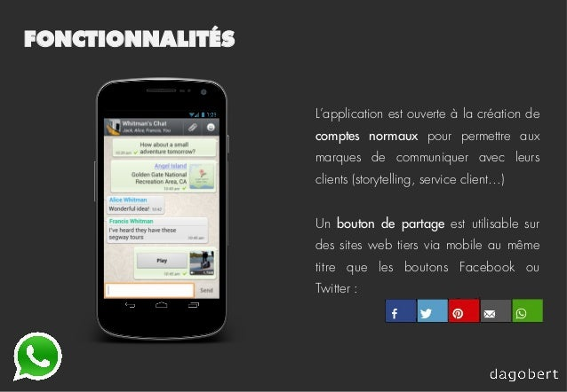 FONCTIONNALITÉS L'application est ouverte à la création de comptes normaux pour permettre aux marques de communiquer avec ...