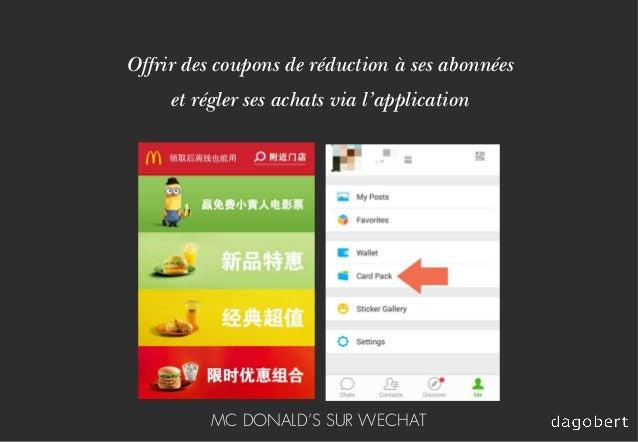 Offrir des coupons de réduction à ses abonnées et régler ses achats via l'application MC DONALD'S SUR WECHAT