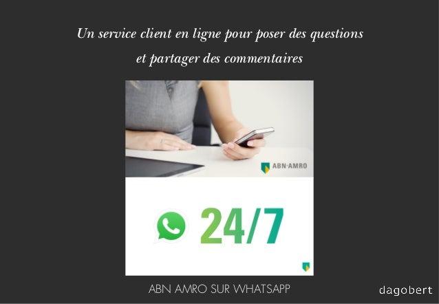 Un service client en ligne pour poser des questions et partager des commentaires ABN AMRO SUR WHATSAPP