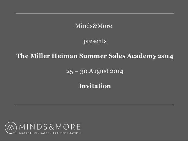 Slideshare minds morepresentsmillerheimansummersalesacademy201 mindsmore presents the miller heiman summer sales academy 2014 25 30 august 2014 invitation stopboris Choice Image