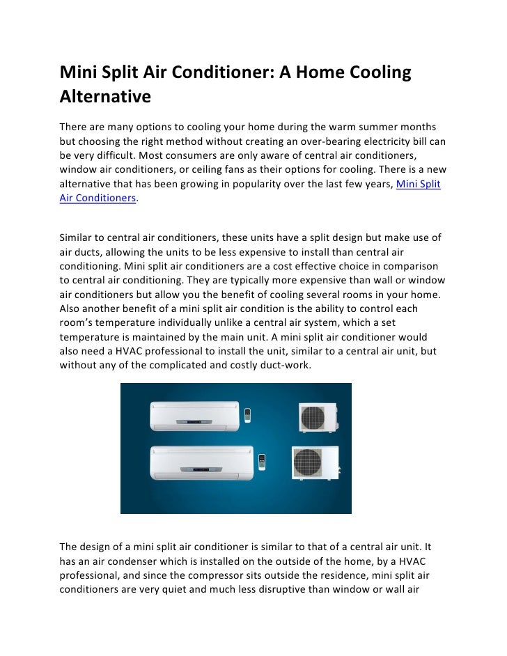 Mini Split Air Conditioner: A Home Cooling Alternative There are many options to cooling your home during the warm summer ...