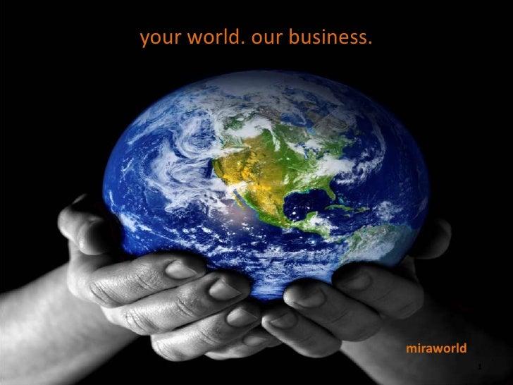 miraworld: le nostre credenziali