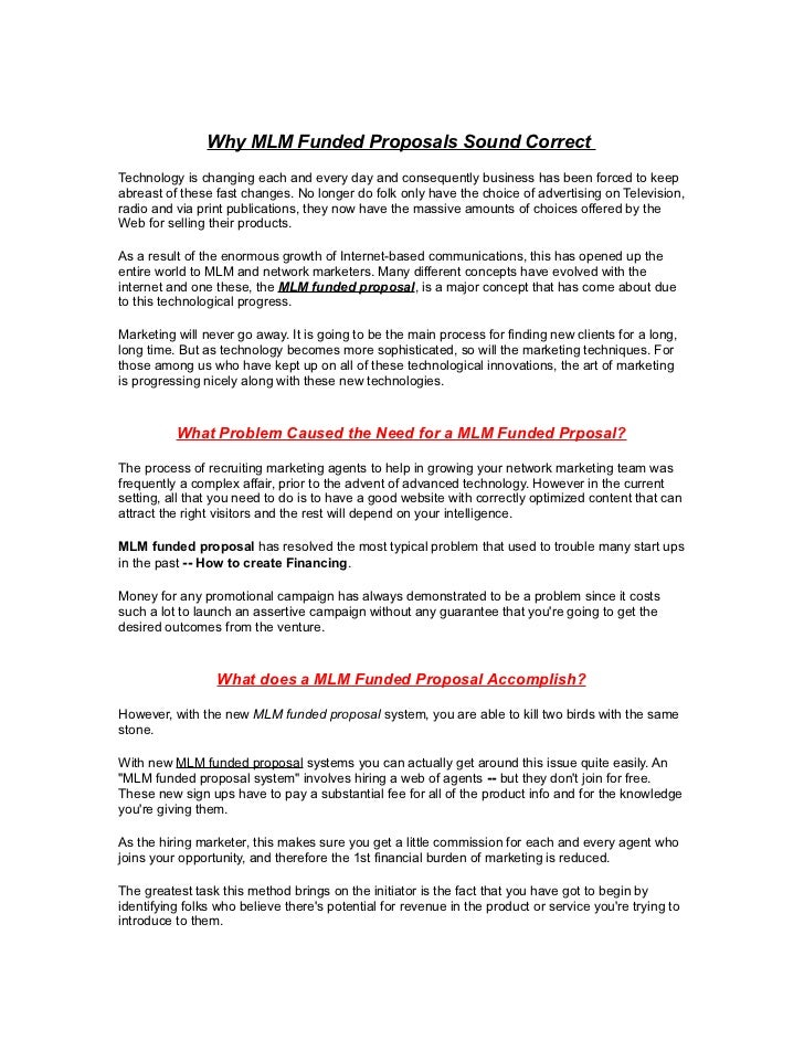 Why MLM Funded Proposals Sound CorrectTechnology is changing each and every day and consequently business has been forced ...