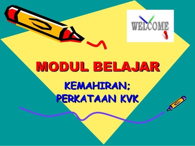 Slide share modul kvk Slide 2