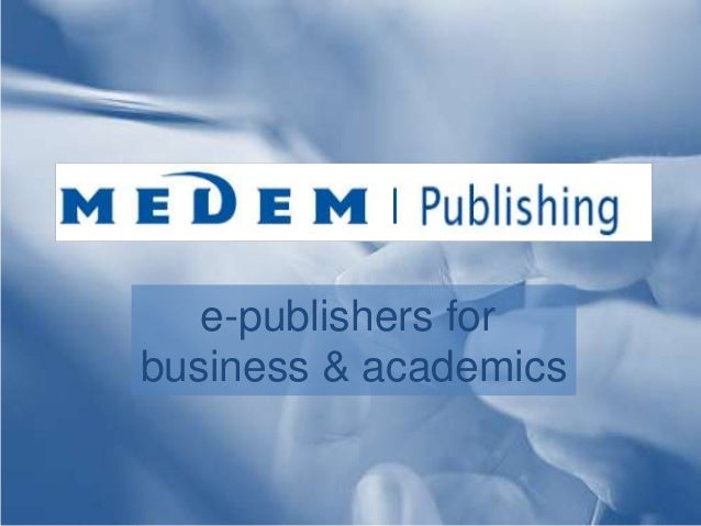 e-publishers for  business & academics