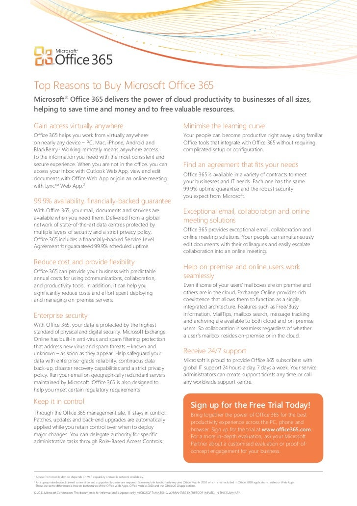Top Reasons to Buy Microsoft Office 365Microsoft® Office 365 delivers the power of cloud productivity to businesses of all...