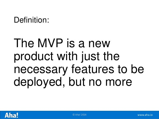 The Minimum Lovable Product (Forget the MVP) Slide 6