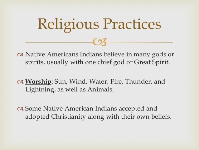 an examination of the native american religious beliefs Native american access to sacred spaces, native americans and christianity, and the commodification of native american spirituality we will consider both native and non-native perspectives on these topics.