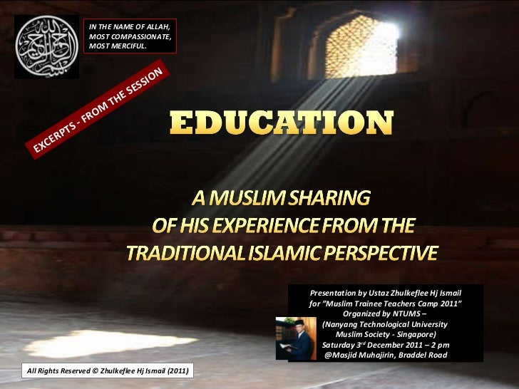 "All Rights Reserved © Zhulkeflee Hj Ismail (2011 ) Presentation by Ustaz Zhulkeflee Hj Ismail for ""Muslim Trainee Teachers..."