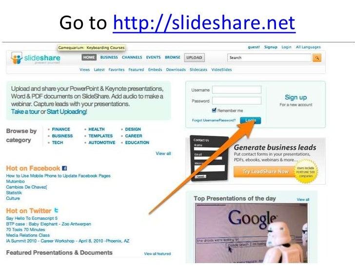 Go to http://slideshare.net<br />