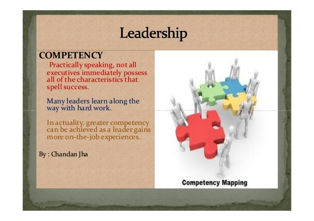 COMPETENCY Practically speaking, not all executives immediately possess all of the characteristics that spell success. Man...