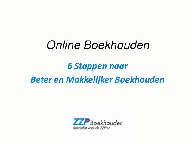 Online Boekhouden 6 Stappen naar Beter en Makkelijker Boekhouden