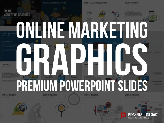 PREMIUM POWERPOINT SLIDES Graphics Online Marketing
