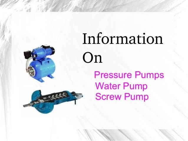 Information On Pressure Pumps Water Pump Screw Pump