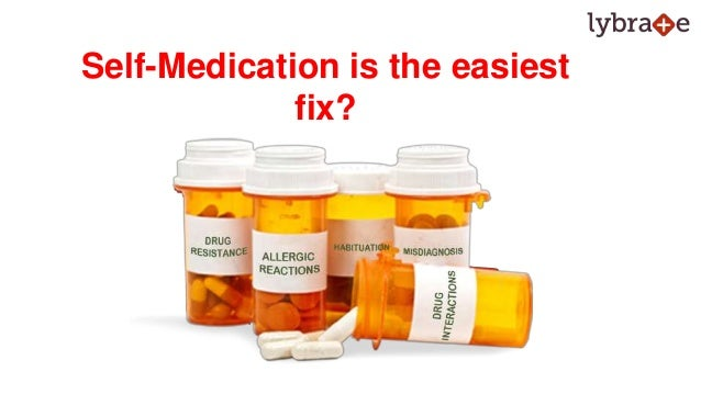 Risks of self-medication practices.