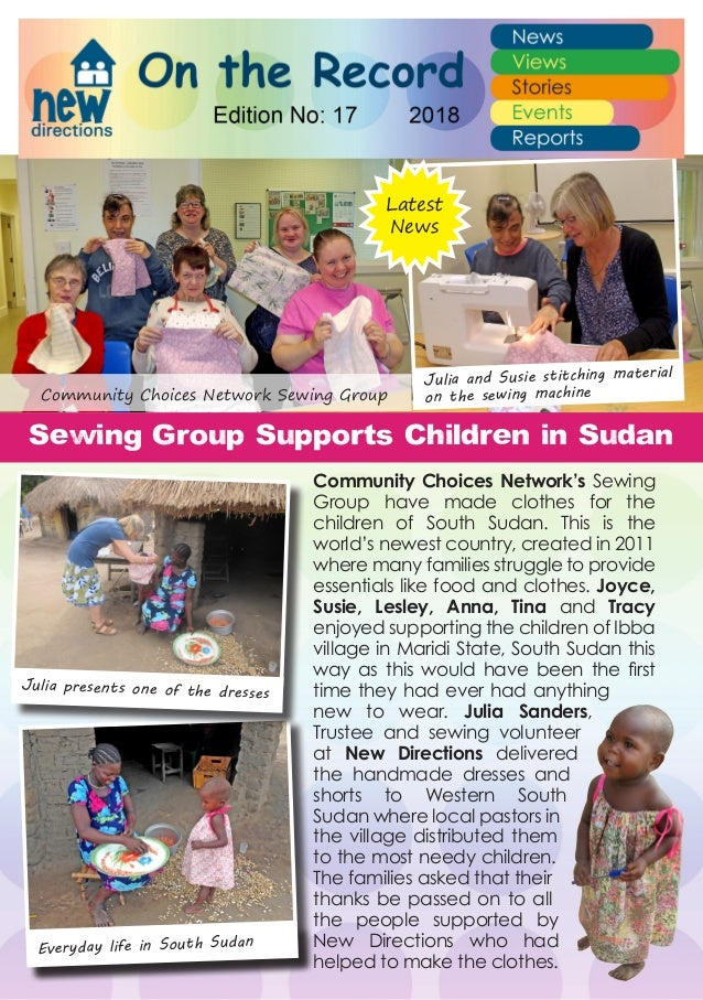 Community Choices Network's Sewing Group have made clothes for the children of South Sudan. This is the world's newest cou...