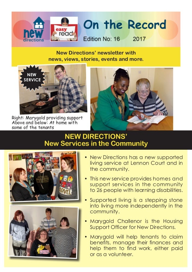 New Directions' newsletter with news, views, stories, events and more. • New Directions has a new supported living servic...