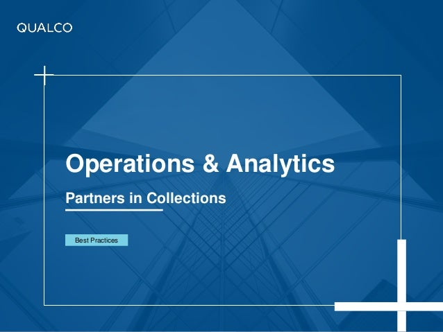 Operations & Analytics Partners in Collections Best Practices