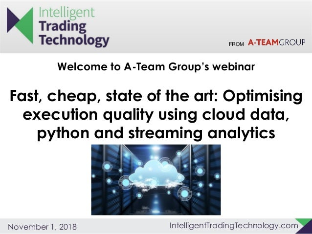 Fast, Cheap, State of the Art: Optimising Execution Quality using Clo…