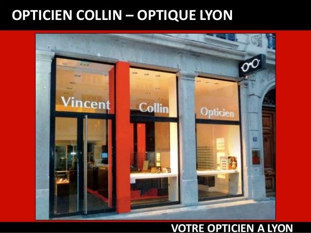OPTICIEN COLLIN – OPTIQUE LYON VOTRE OPTICIEN A LYON