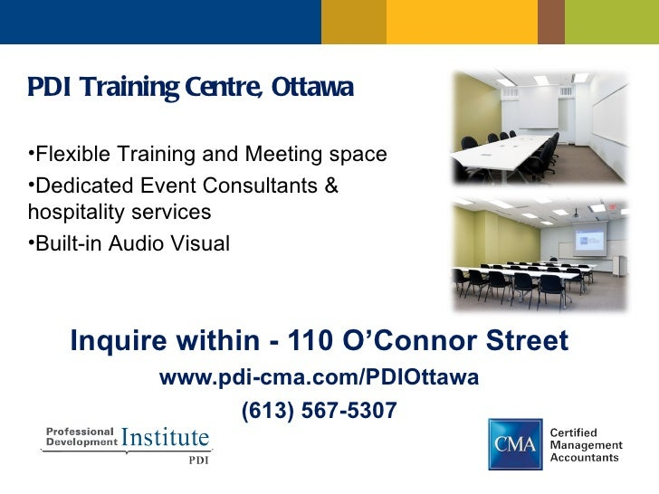 PDI Training Centre, Ottawa•Flexible Training and Meeting space•Dedicated Event Consultants &hospitality services•Built-in...