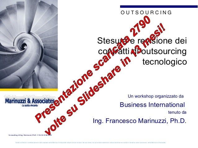 OUTSOURCING  GOOD POINT  Stesura e revisione dei contratti di outsourcing tecnologico  GOOD POINT GOOD POINT Un workshop o...