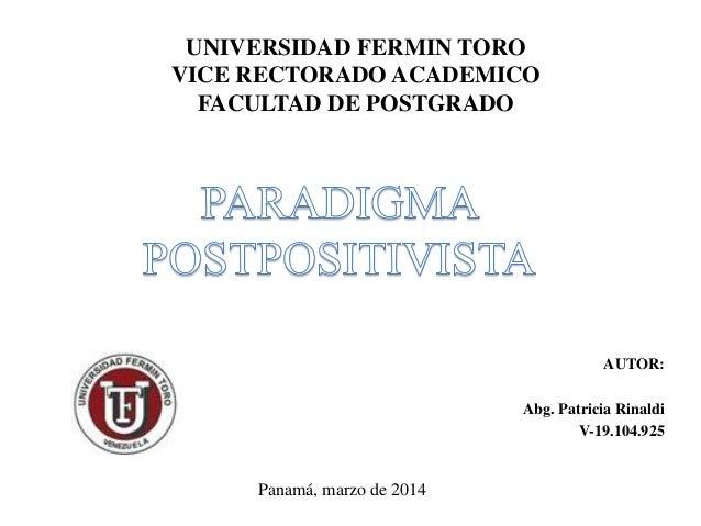 UNIVERSIDAD FERMIN TORO VICE RECTORADO ACADEMICO FACULTAD DE POSTGRADO AUTOR: Abg. Patricia Rinaldi V-19.104.925 Panamá, m...