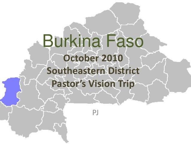 Burkina Faso October 2010 Southeastern District Pastor's Vision Trip PJ