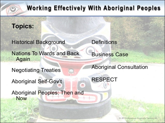 work effectively with aboriginal and This work is copyright provided ac knowledgment is made to the sources , schools are permitted to copy material freely for communication with teachers aboriginal education workers (aew), south australia indigenous education workers (iew), national.