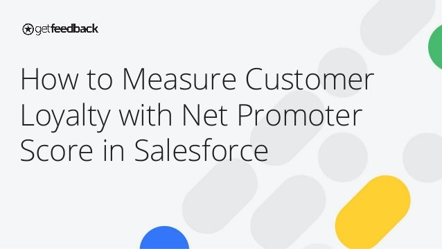 How to Measure Customer Loyalty with Net Promoter Score in Salesforce