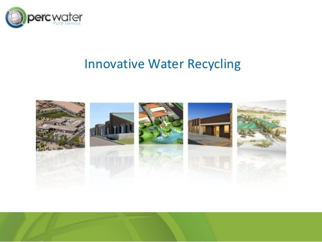 Innovative Water Recycling