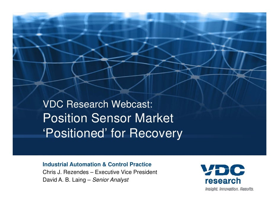 VDC Research Webcast: Position Sensor Market 'Positioned' for Recovery             Market Demand Analysis, 9th Edition Glo...