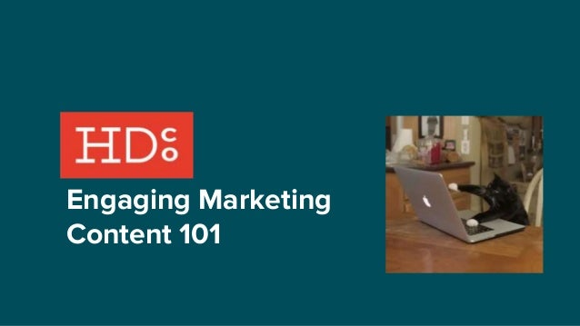 Engaging Marketing Content 101