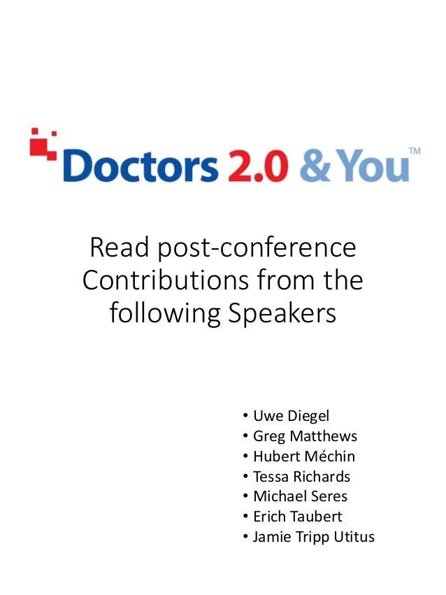 Read post-conference Contributions from the following Speakers • Uwe Diegel • Greg Matthews • Hubert Méchin • Tessa Richar...