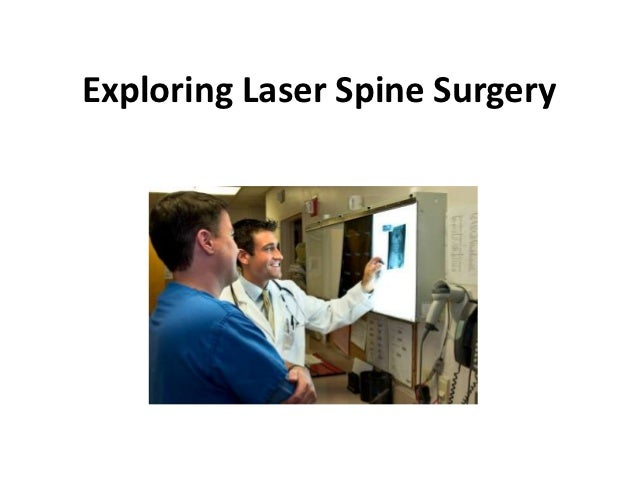 Exploring Laser Spine Surgery