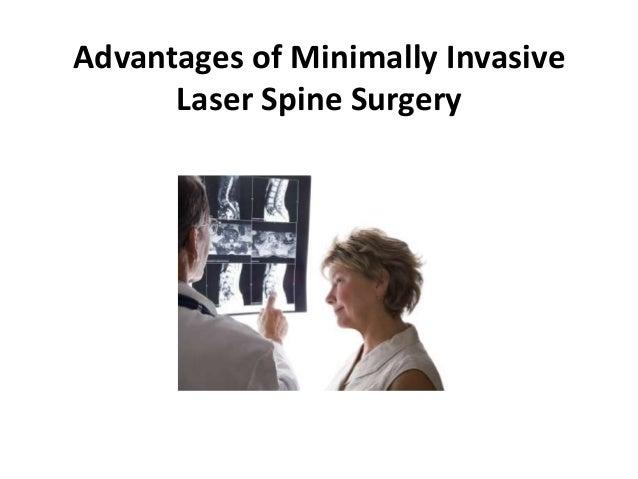 Advantages of Minimally Invasive      Laser Spine Surgery
