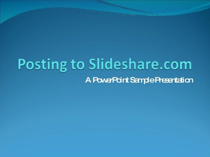 A PowerPoint Sample Presentation