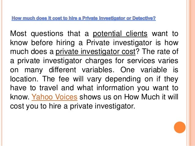 How much does it cost to hire a Private Investigator or ...