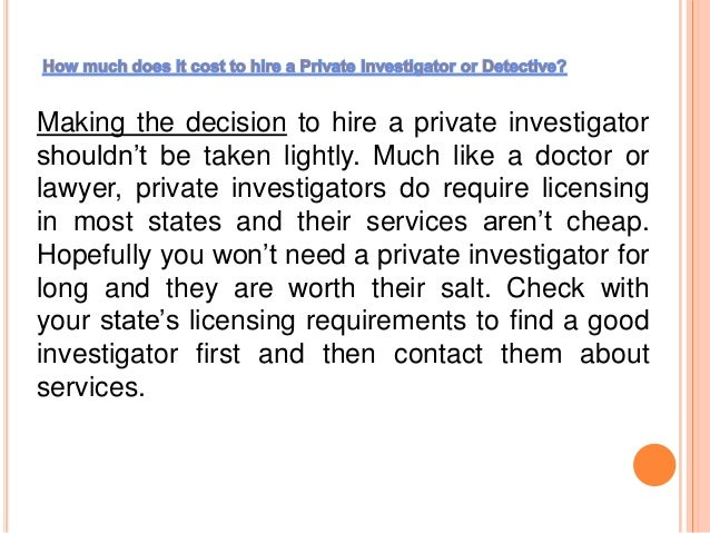 How much does it cost to hire a Private Investigator or Detective?