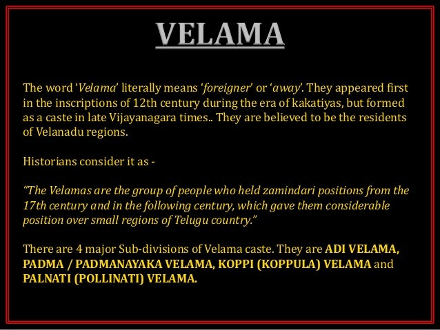 HISTORY OF KAMMA, KAPU, REDDY & VELAMA