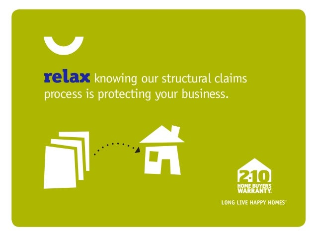 relax knowing our structural claimsprocess is protecting your business.