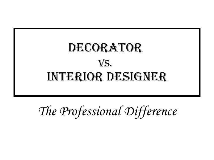 Decorator vs Interior Designer