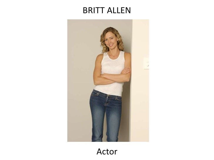 BRITT ALLEN        Actor