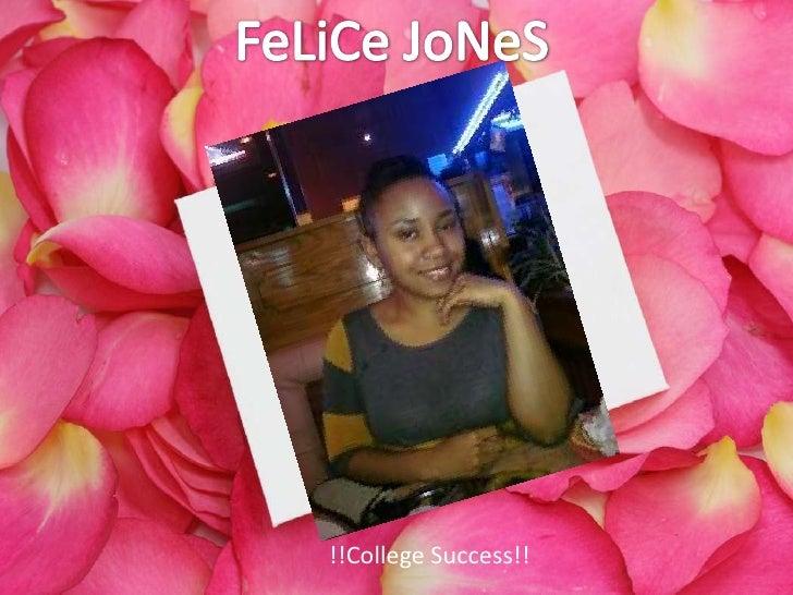FeLiCeJoNeS<br />!!College Success!!<br />