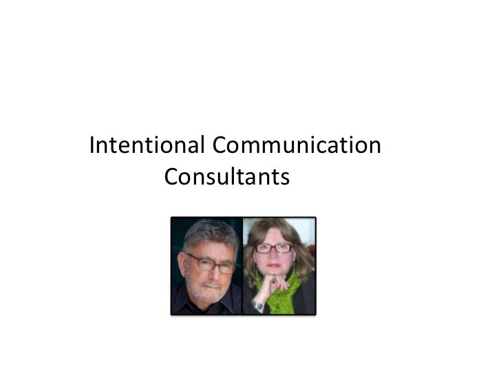 Intentional Communication       Consultants