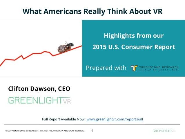 © COPYRIGHT 2015. GREENLIGHT VR, INC. PROPRIETARY AND CONFIDENTIAL. Clifton Dawson, CEO Insert Sub-Title & Add Talk-Specif...