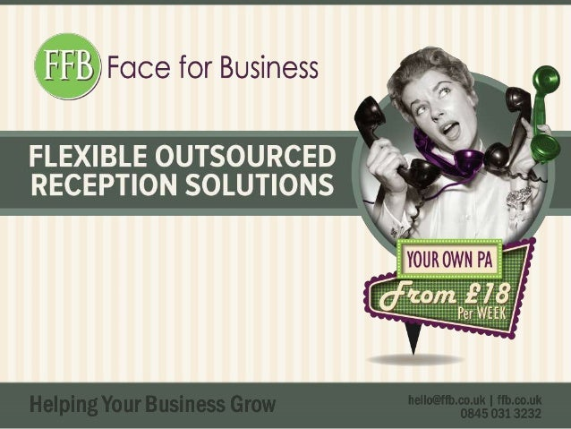Face for Business, a UK business telephone answering service, show you how easy it is to outsource your calls to us!