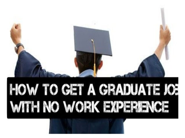 How to get a graduate job with no work experience graduatejobinaweek the ultimate blueprint on how to get a graduate malvernweather Images