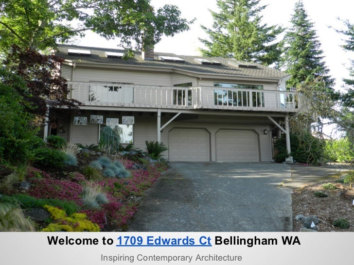 Welcome to 1709 Edwards Ct Bellingham WA        Inspiring Contemporary Architecture